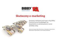 Kampanie mailingowe promujące usługi Bibby Financial Services. #migomedia