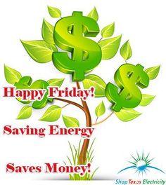 Happy Friday, Saving Energy Saves Money! Energy Saving Tips, Save Energy, Cheap Electricity, Happy Friday, Saving Money, How To Plan, Save My Money