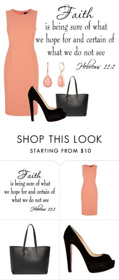 """""""Hebrews 11:1"""" by jgirl101 ❤ liked on Polyvore featuring Jaeger, Yves Saint Laurent, Christian Louboutin and Vintage America"""
