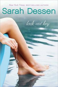 Lock and Key by Sarah Dessen, This is definitely my favorite book by her. I think i have read it at least 4 or 5 times This Is A Book, I Love Books, Great Books, The Book, Books To Read, My Books, Amazing Books, Music Books, Jane Austen
