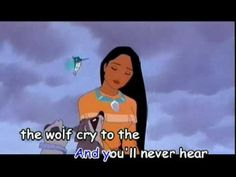 """Disney song from the Disney animation movie """"Pocahontas. """"Colors of the Wind by Vanessa Williams"""