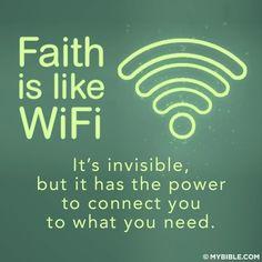 Faith like wifi