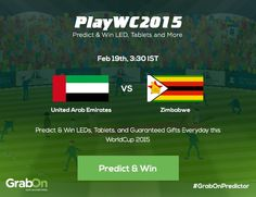 ‪#‎GrabOnPredictor‬ Contest: Predict who's going to win the next match -- United Arab Emirates Vs Zimbabwe and take home exciting prizes! Click here to Predict -- http://bit.ly/WC2015-GrabOnPredictor ‪#‎PlayAndWin‬ ‪#‎PredictAndWin‬ ‪#‎PlayWC2015‬