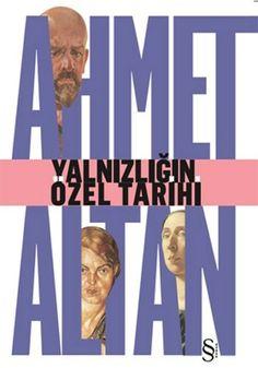 http://www.kitapgalerisi.com/ahmet-altan-yalnizligin-ozel-tarihi_160566.html#0