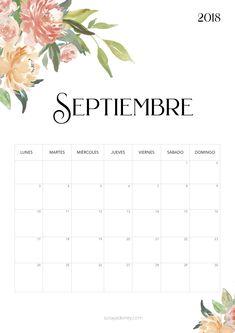 Calendario para imprimir septiembre 2018  #freebie #calendario #calendar #septiembre #flowers #nature #papeleria #stationary Bullet Journal Banner, School Calendar, Teaching English, Planner Stickers, Iphone Wallpaper, Free Printables, Diy And Crafts, Scrapbook, Lettering