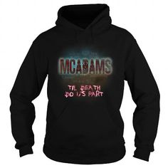 IT'S A MCADAMS  THING YOU WOULDNT UNDERSTAND SHIRTS Hoodies Sunfrog	#Tshirts  #hoodies #MCADAMS #humor #womens_fashion #trends Order Now =>	https://www.sunfrog.com/search/?33590&search=MCADAMS&cID=0&schTrmFilter=sales&Its-a-MCADAMS-Thing-You-Wouldnt-Understand