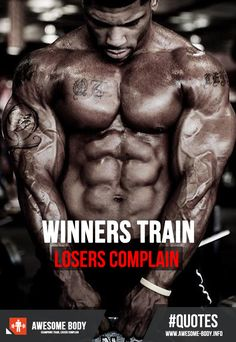 Winners Train Losers Complain Quote | Awesome Body #bodybuilding #motivation #musculation