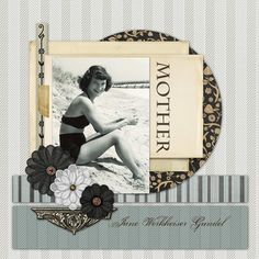 Mother Heritage Scrapbook Layout by DSP member Sandygb