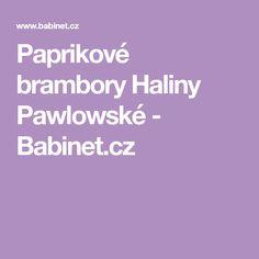 Paprikové brambory Haliny Pawlowské - Babinet.cz Red Peppers