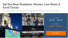 Eat See Hear Pasadena: Movies, Live Music & Food Trucks this weekend  #pasadena #things-to-do-in-pasadena #mycookshelf