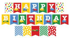 Boys Toys Fun Transport Car Bus Truck Train Colorful Happy Birthday Bunting Banner With Polka Dots & Stripes - Printable Digital File by fatfatin