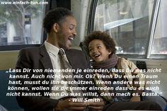Das Streben nach Glück - Zitat von Will Smith ;-)