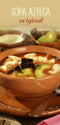 Sopa Azteca Original - The ingredients and how to make it please visit the website. Mexican Dishes, Mexican Food Recipes, Soup Recipes, Cooking Recipes, Vegan Recipes, I Love Food, Good Food, Yummy Food, Fettucine Alfredo