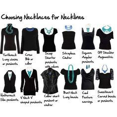 Necklaces for neck lines of shirts.