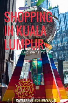 Shopping in Kuala Lumpur, Malaysia