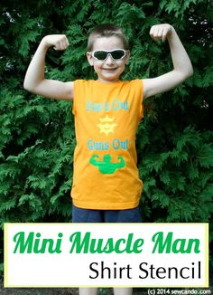 "Sew Can Do: Mini Muscle Man Freezer Paper Stencil Tank Shirt Tutorial.  Includes FREE SVG file ""Sun's Out, Guns Out"" Shirt Stencil."
