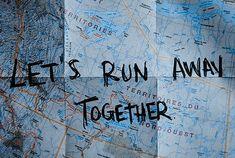 Drive In, Romantic Bucket List, Lets Run Away Together, New Adventure Quotes, Birthday Wish For Husband, Alaska Northern Lights, Hello Teacher, Love Aesthetics, Looking For Alaska