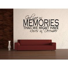 God Gave Us Memories That We Might Have Roses In December Wall Sticker - Religious Quotes - Wall Quotes