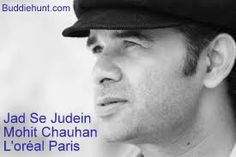 Jad Se Judein Lyrics and Video Mohit Chauhan - BuddieHunt