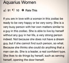 That's me..Aquarius! Hubbie of 34 yrs died and it's up to me to take care of me.