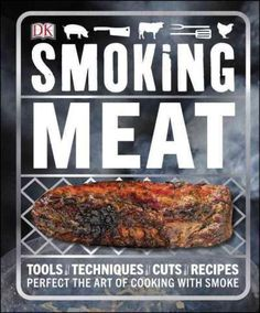 Smoking Meat is a comprehensive introduction to the art of smoking. 50 recipes provide expert guidance on smoking all types of meat, from beef and poultry to pork, game, and seafood, and eye-popping p                                                                                                                                                                                 More