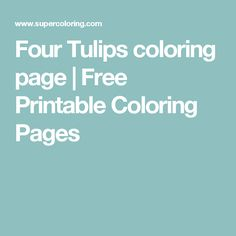 Four Tulips coloring page   Free Printable Coloring Pages