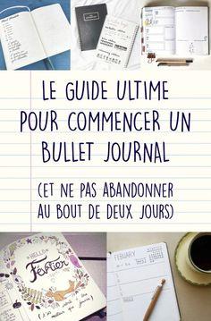 Le guide étape par étape pour commencer un «bullet journal» (et ne pas abandonner au bout de deux jours)