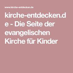 kirche-entdecken.de - Die Seite der evangelischen Kirche für Kinder