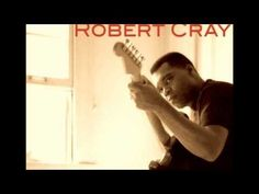 Robert Cray - I Wonder
