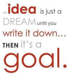 what's your dream? write it down - then go make it happen!