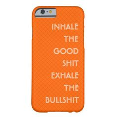 A cool, fun orange color, stylish, slim fit iPhone case, featuring a #funny, wise #quote, to help you deal with the bullshit that comes your way.