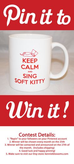 "The Big Bang Theory Keep Calm and Sing Soft by KennieBlossoms    Pin it to win it!  Win this mug contest.  1. ""Repin"" to your followers on your Pinterest account  2. Winner will be chosen every month on the 25th  3. Winner will be contacted and announced on the 27th of the month.  (Includes shipping)  4. Good luck and happy pinning!  5. Make sure to visit our Etsy store: kennieblossoms.com"