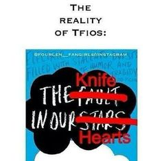 The knife of never letting go of Augustus Waters....