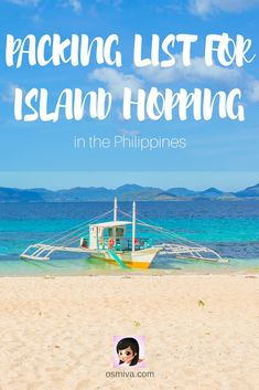 A Philippines packing list: If you plan to go island hopping when you visit the Philippines, here's everything you need.