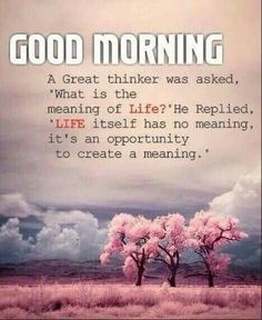 Good Morning Quotes Discover Good Morning Good Morning good morning good morning quotes good morning sayings good morning image quotes Good Morning Wishes Quotes, Positive Good Morning Quotes, Good Morning Inspirational Quotes, Morning Greetings Quotes, Morning Blessings, Good Morning Messages, Morning Prayers, Morning Sayings, Night Quotes