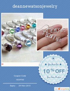We are happy to announce 10% OFF our Entire Store. Coupon Code: 10OFF30 Min Purchase: 30.00 Expiry: 29-Nov-2015 Click here to view all products:  Click here to avail coupon: https://orangetwig.com/shops/AAAE9EA/campaigns/AABffaE?cb=2015011&sn=deannewatsonjewelry&ch=pin&crid=AABffbO