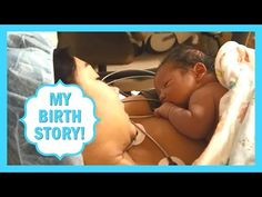 My Birth Story! Labor & Delivery Story! CSection, Cesarean Birth - YouTube