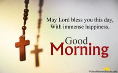 Religious Cross Image With Good Morning Spiritual Quotes Messages Good Morning Spiritual Quotes, Blessed Morning Quotes, Inspirational Good Morning Messages, Romantic Good Morning Quotes, Good Morning Happy Sunday, Happy Sunday Quotes, Good Morning Quotes For Him, Good Morning Prayer, Good Morning My Friend