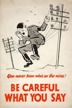 "Be careful what you say - ""This simple poster from the Second World War sent the clear message to the civilians of the Allied Powers that Hitler's Germany had means of listening into their communications. Vintage Advertisements, Vintage Ads, Vintage Posters, Penguin Books, Ww2 Propaganda Posters, Cold War Propaganda, Caricature, Old Ads, World War Ii"