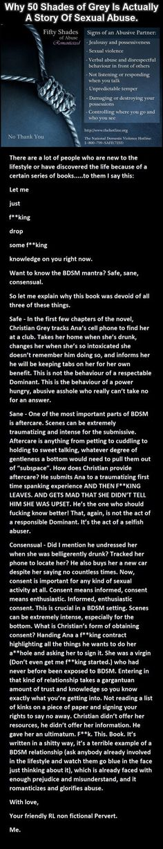 Why 50 shades of grey is about sexual abuse. BDSM done properly isn't like that; please spread the message so people don't think that it's normal lifestyle behaviour or healthy kink.
