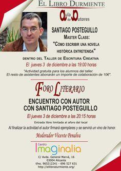 Master Class y Encuentro con Autor Santiago Posteguillo 3 diciembre https://www.facebook.com/events/907598135942260/