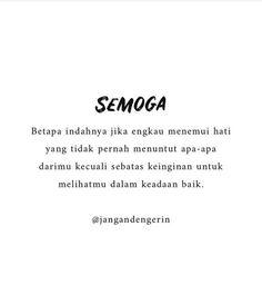 Quotes Rindu, Message Quotes, Reminder Quotes, Self Quotes, Words Quotes, Cinta Quotes, Quotes Galau, Simple Quotes, Quotes Indonesia