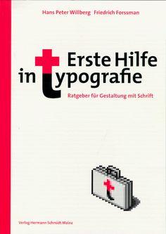 Erste Hilfe in Typografie von Hans Peter Willberg http://www.amazon.de/dp/3874394743/ref=cm_sw_r_pi_dp_sWw1wb0ZHMEKN
