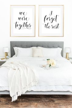 We were together, I forget the rest. Gorgeous romantic set of two prints. Download and print today for instant bedroom decor.