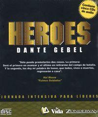 Heroes por Dante Gebel