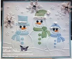 Christmas, Darice Snowman Trio embossing folder, holiday, snow, snowmen, winter  Linda Nelson Linda's Creations Cards and Crafts www.lindascreationscardsandcrafts.com 360-326-8820 lnelson74@clear.net