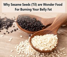Why #sesameseeds (Til) are a wonder food for burning your #bellyfat  Adding a few varieties of seeds, such as sesame seeds, to your diet may improve your #weightloss efforts. They are derived from the #sesameplant and being used extensively throughout the world owing to their immense #health benefits