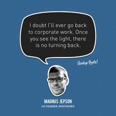 I doubt I'll ever go back to corporate work. Once you see the light, there is no turning back. Startup Quotes, Free Mind, Celebrity Drawings, Back To Work, How To Stay Motivated, Success Quotes, Social Media Marketing, Positivity, Let It Be