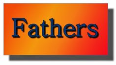 Ramblings...Essays and Such...: Fathers