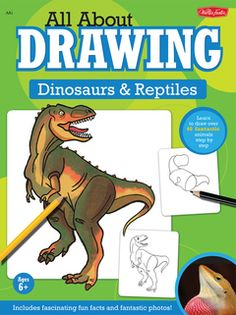 Walter Foster All About Drawing Dinosaurs & Reptiles How To Draw Steps, Learn To Draw, Drawing Techniques, Drawing Tips, Reptiles, Walter Foster, In The Zoo, Animal Drawings
